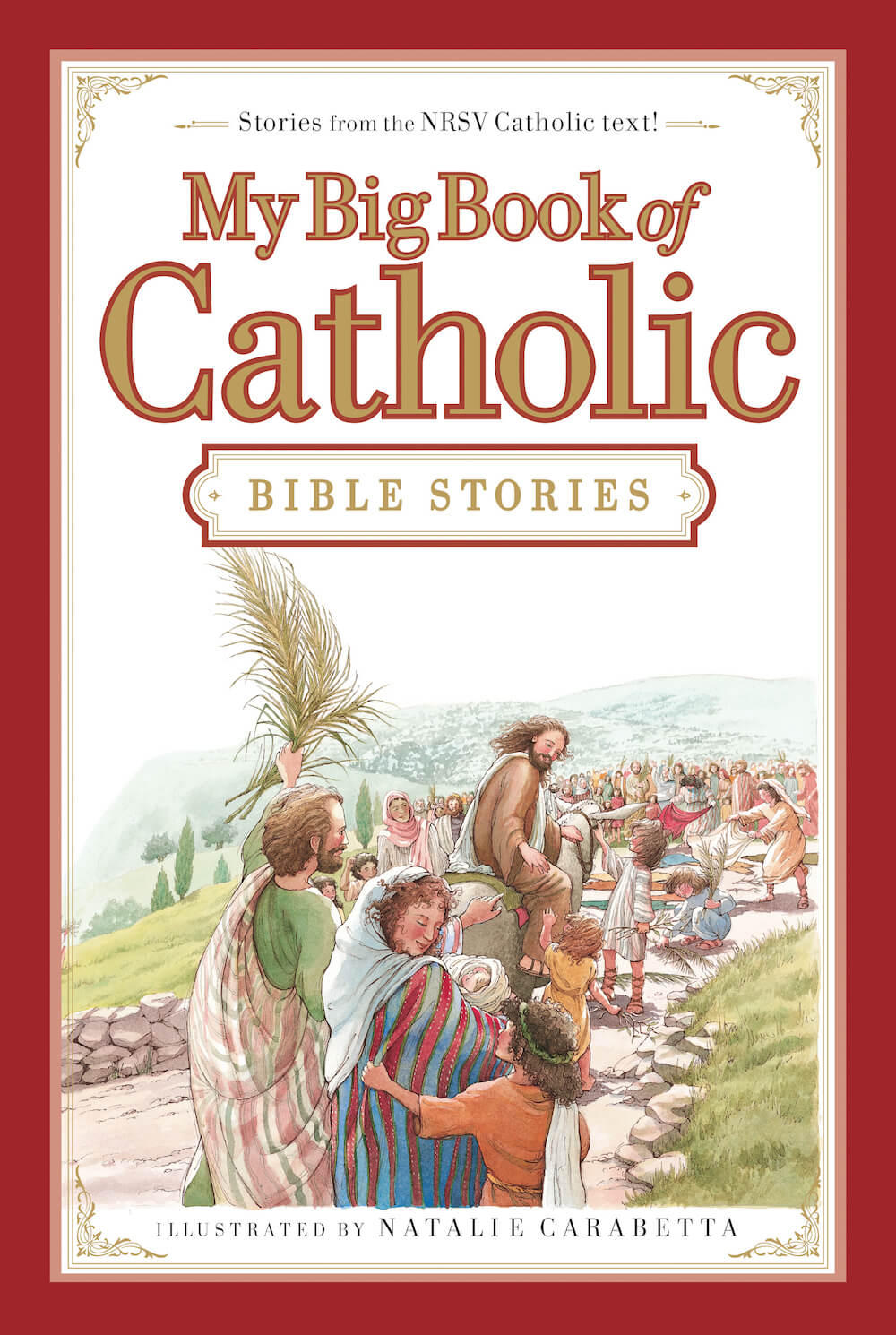 my big book of catholic bible stories tommy nelson