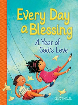 Every Day a Blessing