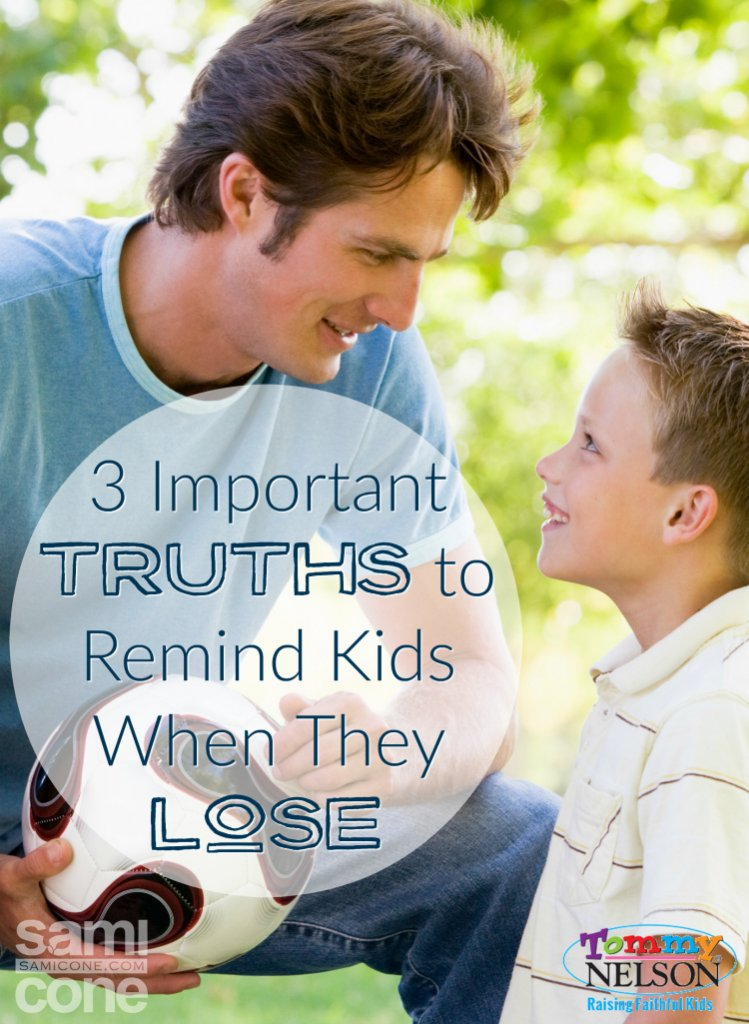 3 Important Truths to Remind Kids When They Lose