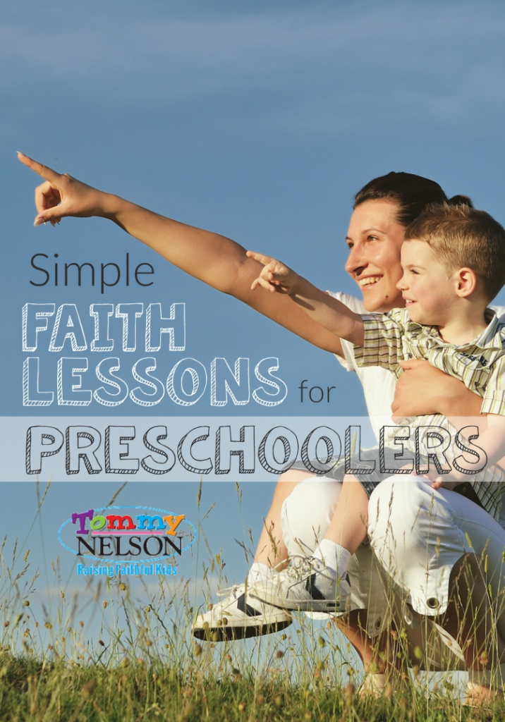 3 Simple Faith Lessons for Preschoolers