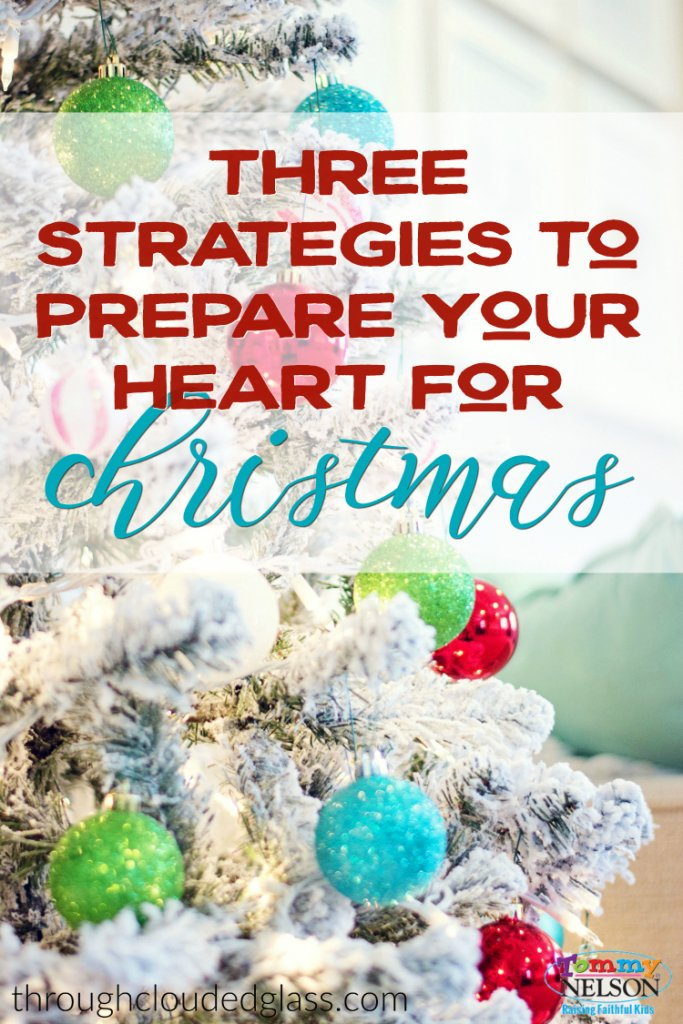 3-strategies-to-prepare-your-heart-for-christmas