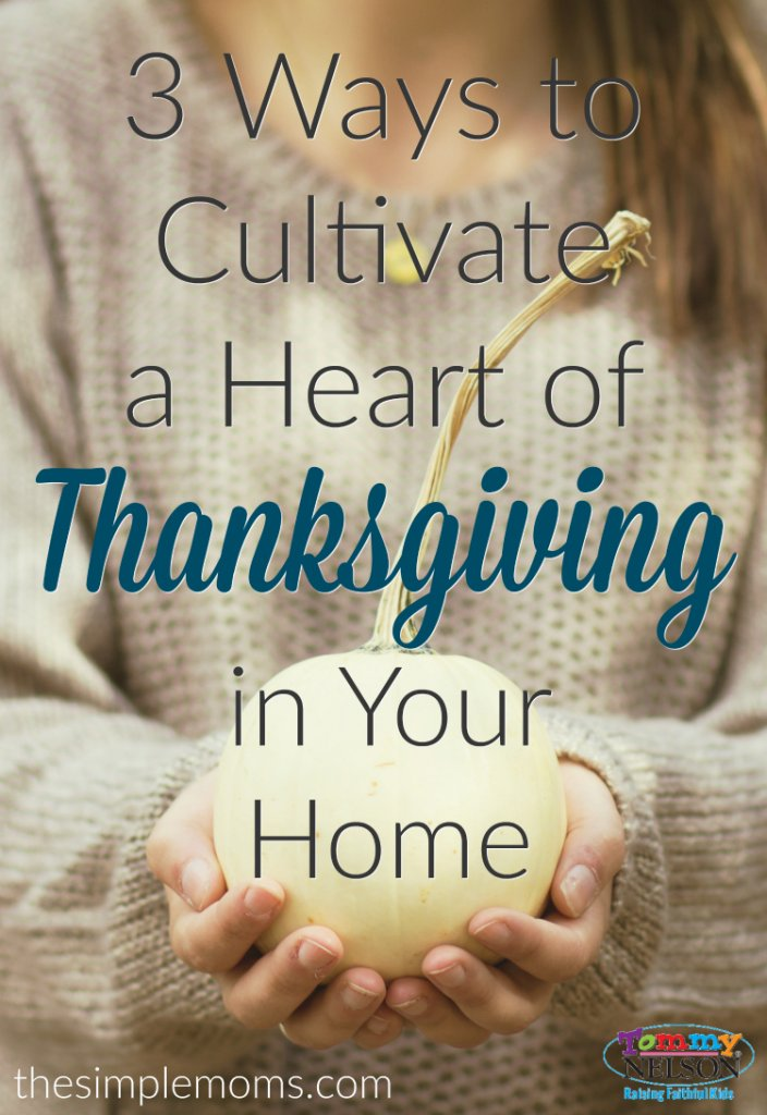 3-ways-to-cultivate-thanksgiving-in-your-home