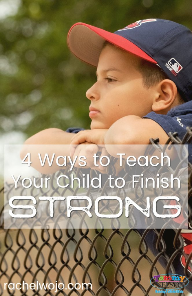 teach your child to finish strong