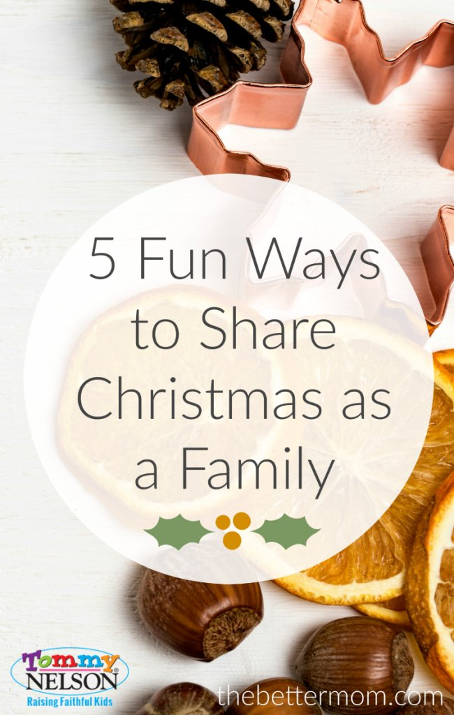 5-fun-ways-to-share-christmas-as-a-family