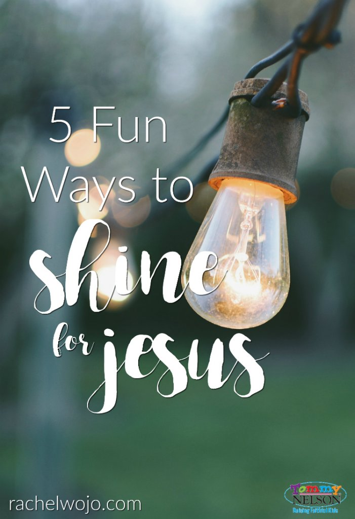5-fun-ways-to-shine-for-jesus