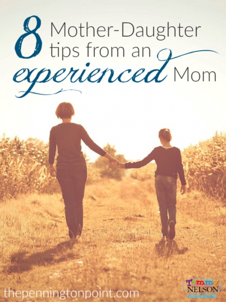 8 Mother Daughter Tips from an Experienced Mom