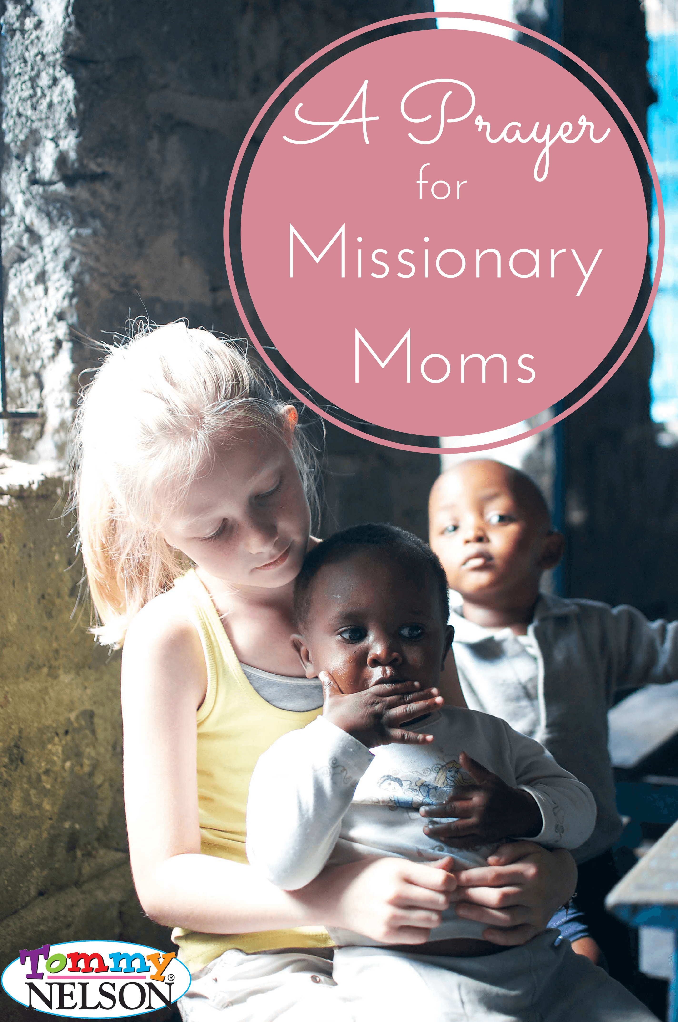 A Prayer for Missionary Moms