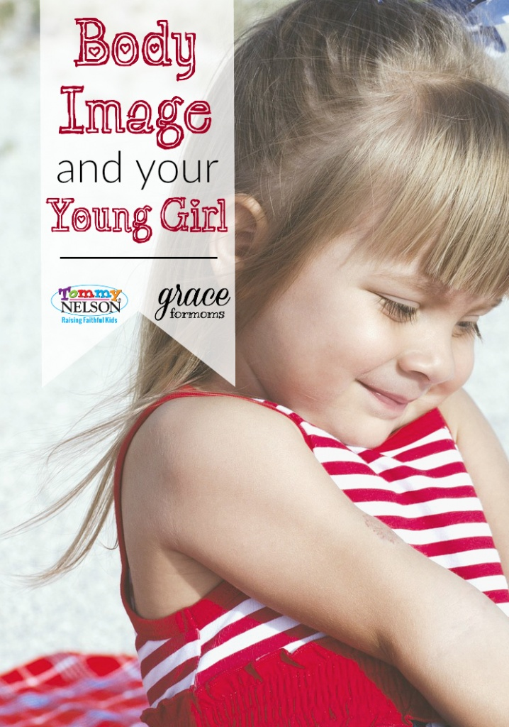 Body Image and Your Young Girl