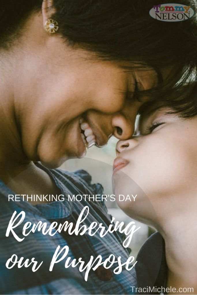 Mother's Day, the purpose of motherhood, mothering