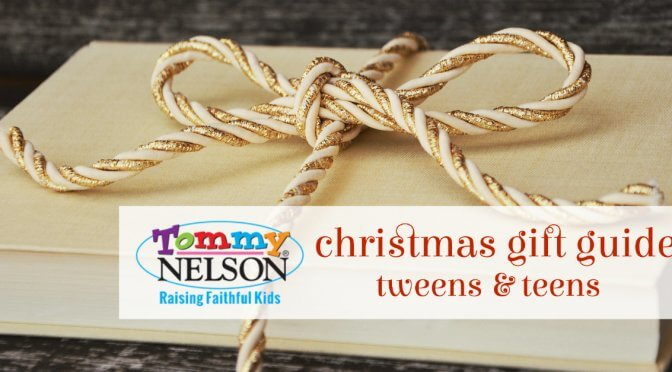 Tommy Nelson Christmas Gift Guide (tweens + teens)