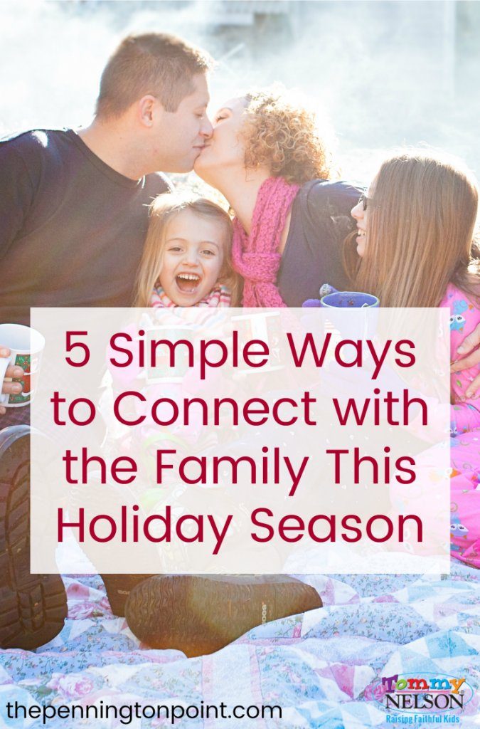 Connect with the Family this Holiday Season