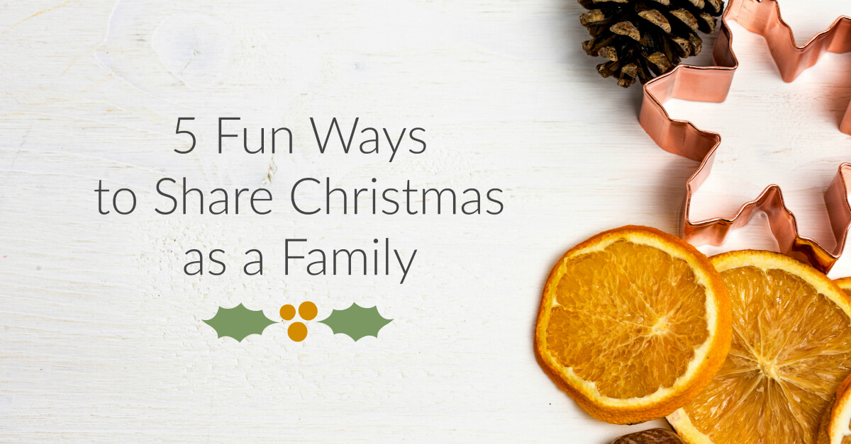 fun-ways-to-share-christmas-as-a-family