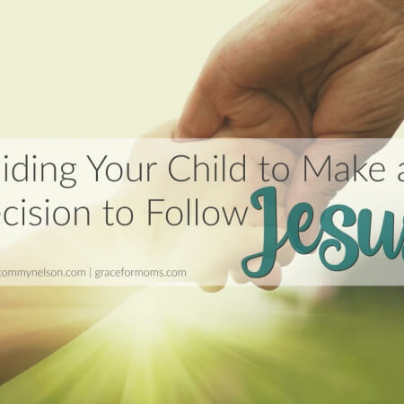 Guiding Your Child to Follow Jesus