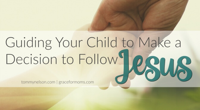Guiding Children to Make a Decision for Jesus