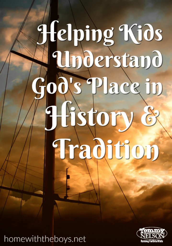 helping-kids-understand-gods-place-in-history-and-tradition