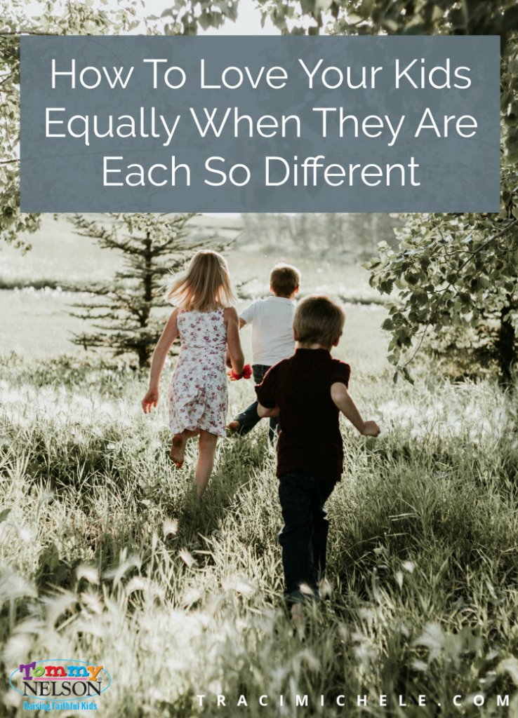 How to Love Your Kids Equally When They Are Each So Different