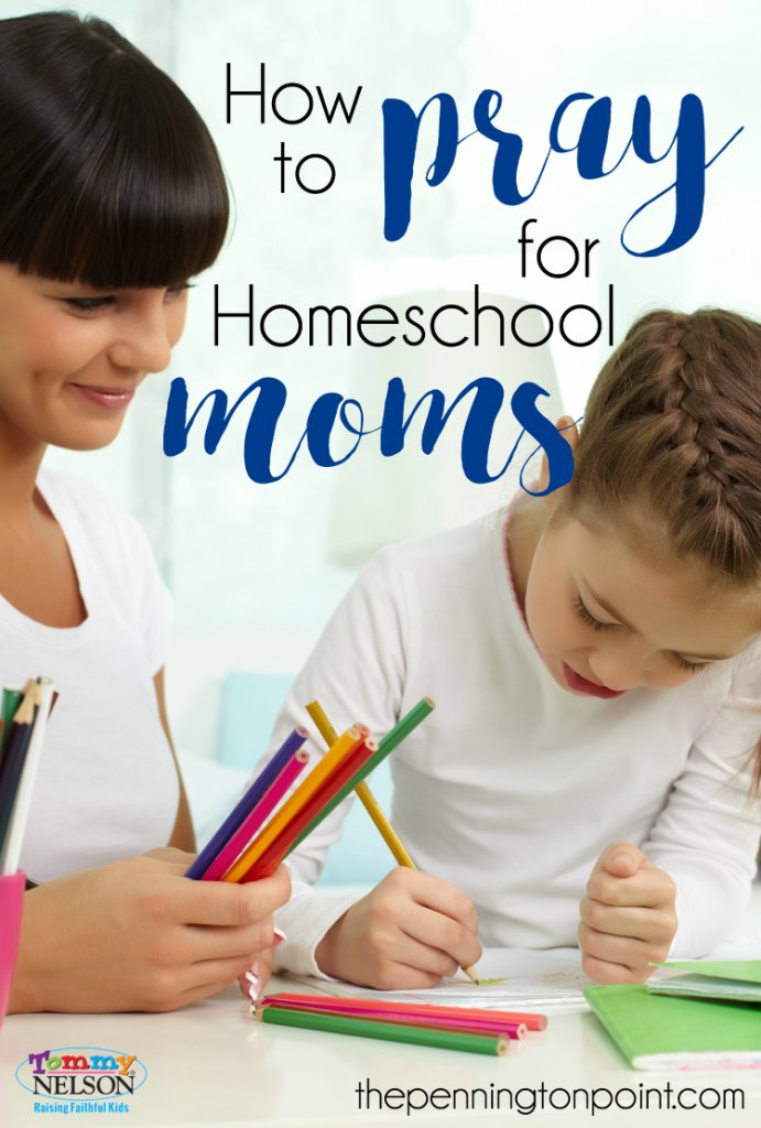 How to Pray for Homeschool Moms