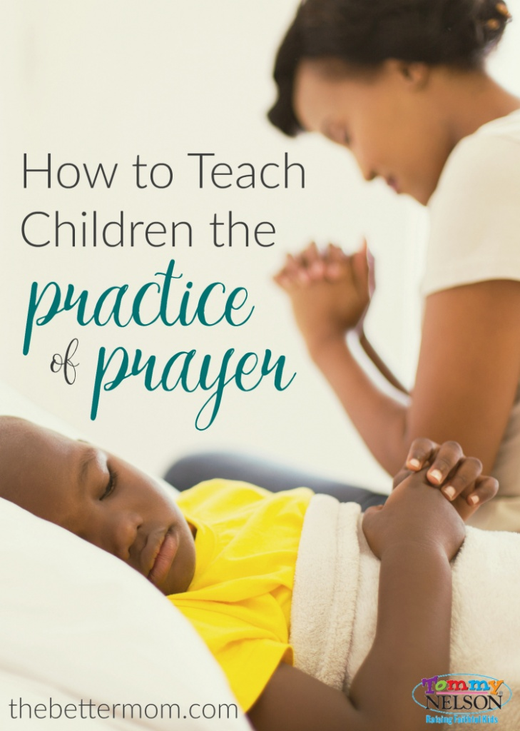How to Teach Children the Practice of Prayer