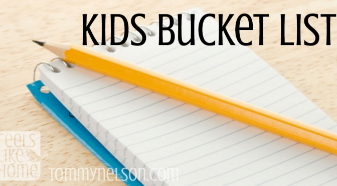 My Kids' Bucket List