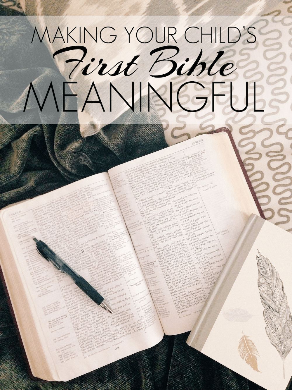 Making Your Child's First Bible Meaningful