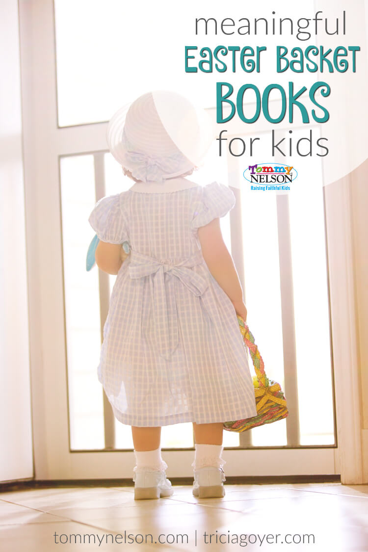 Meaningful Easter Basket Books for Kids