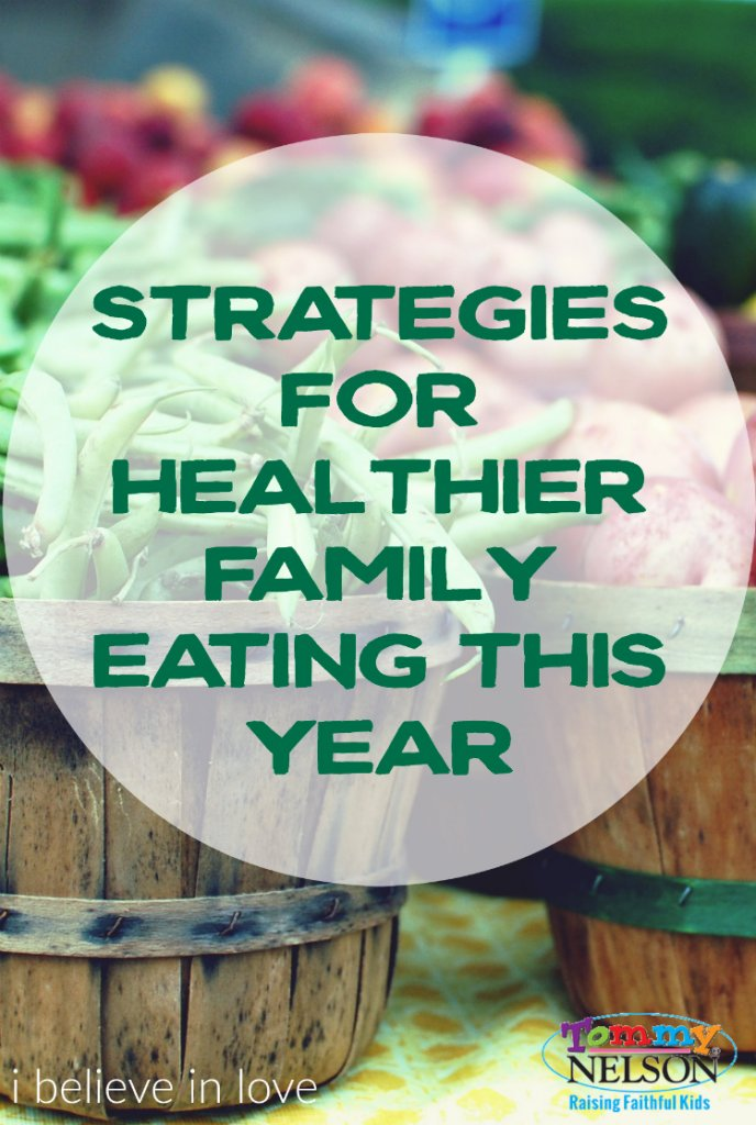 strategies-for-healthier-family-eating-this-year