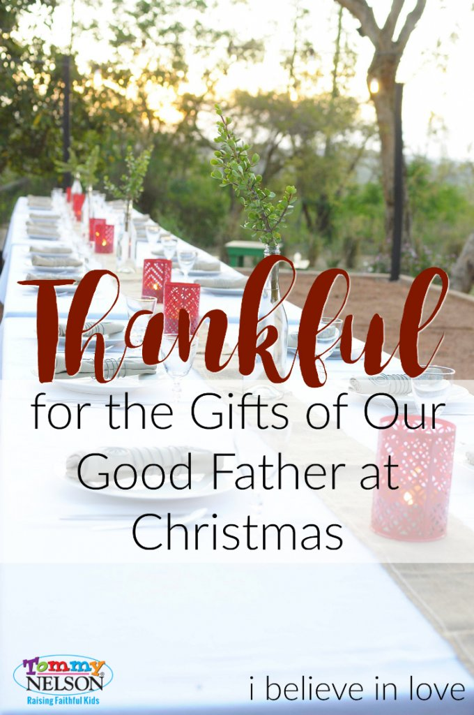 thankful-for-the-gifts-of-our-good-father-at-christmas