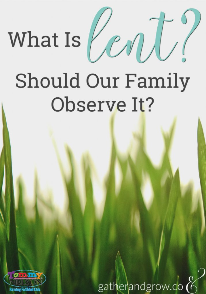 What is Lent? Should our family observe it? This post answers your questions and offers simple ideas for participating in this sacred season.