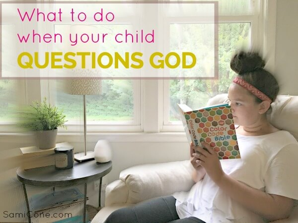 What to do when your child questions God