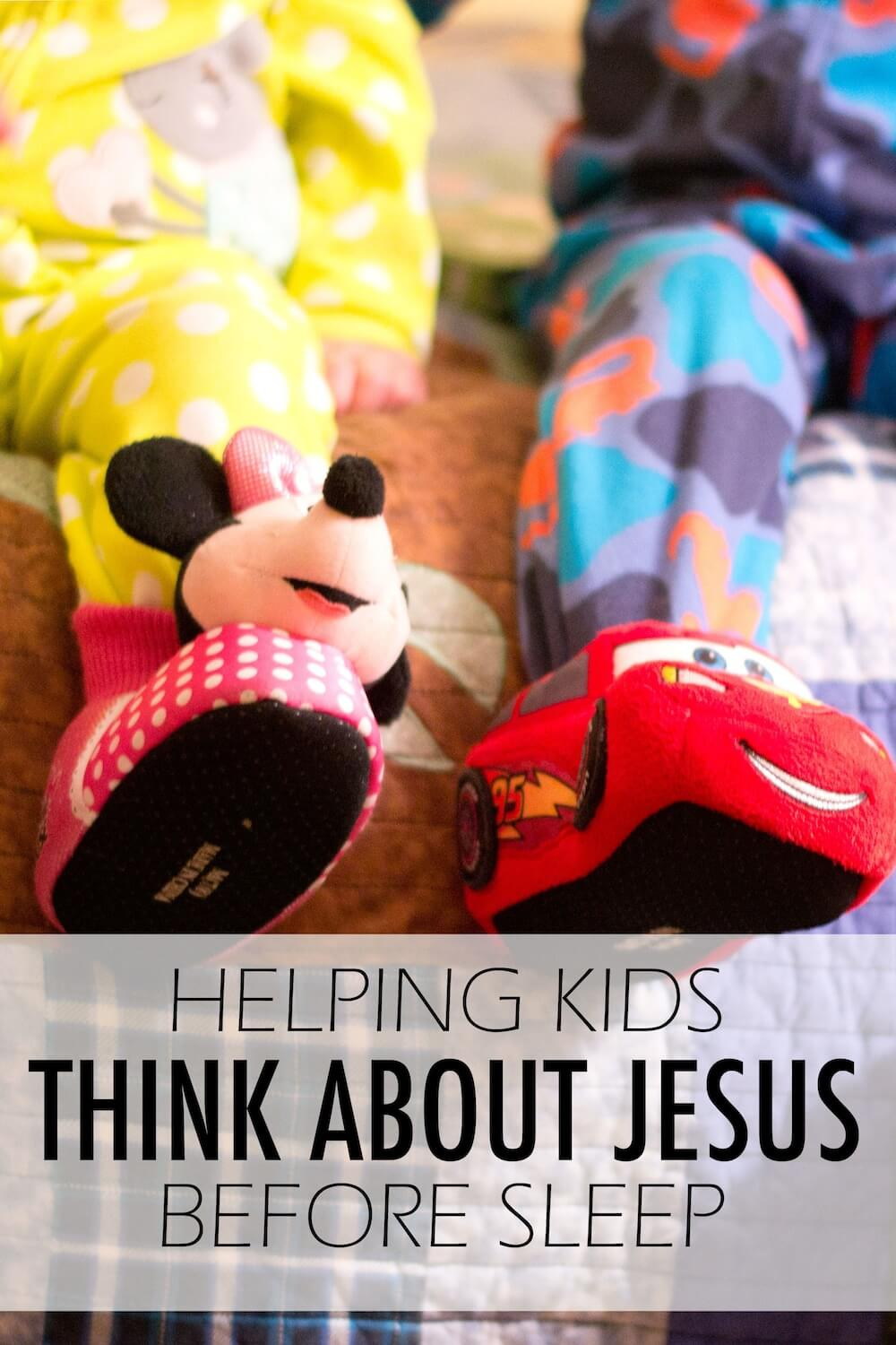 Helping Kids Think About Jesus Before Sleep