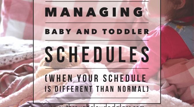 Managing Baby And Toddler Schedules
