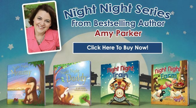 Night Night Books from Bestselling Author Amy Parker