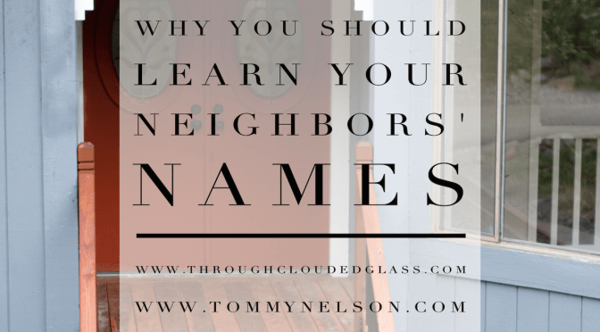 Why You Should Learn Your Neighbors' Names